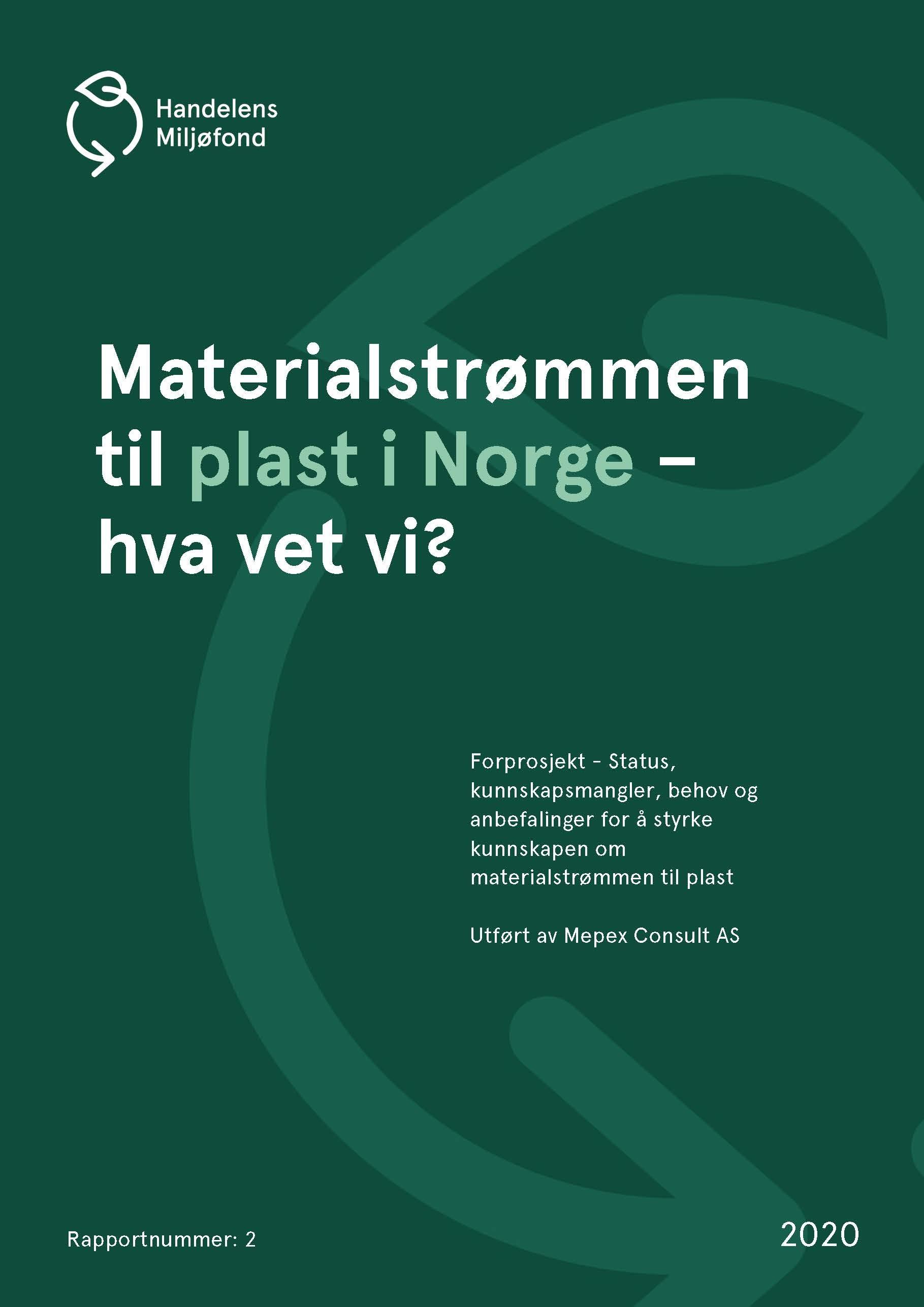 Forside for Materialstrømmen til plast i Norge - Hva vet vi?