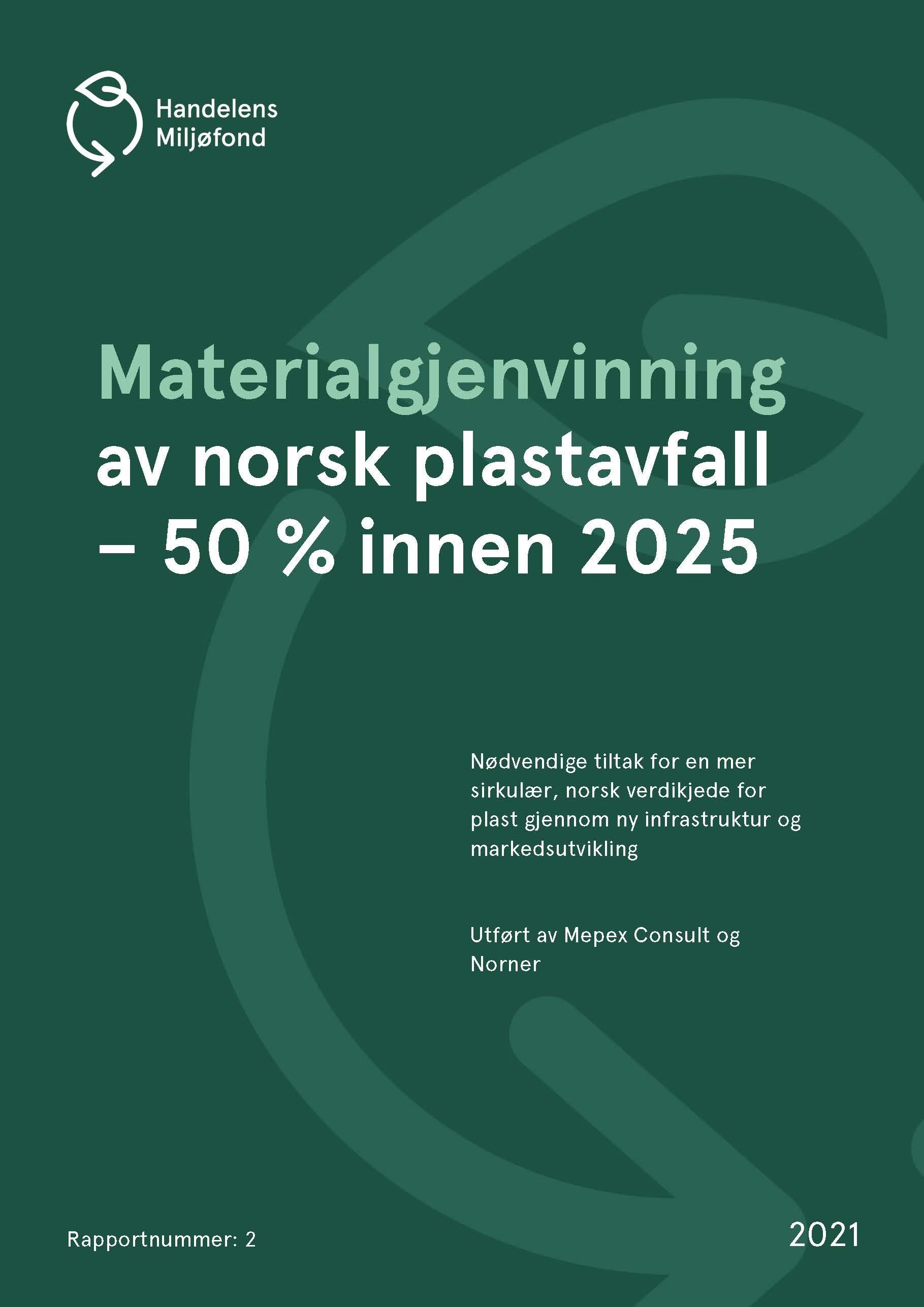 Forside for Materialgjenvinning av norsk plastavfall – 50 % innen 2025